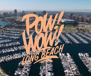 POW! WOW! Long Beach 2016 Recap
