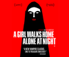 A GIRL WALKS HOME ALONE AT NIGHT [TRAILER]