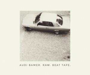 "Audi Bamer aka Karl Beatknecht - ""RAW"" // Stream"