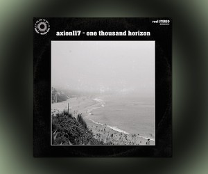 "Axion117 – ""One Thousand Horizon"" (Full Stream)"