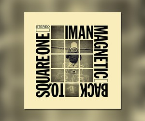 "Iman Magnetic - ""Back To Square One"" // Besttape"