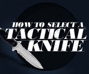 How to Select a Tactical Knife