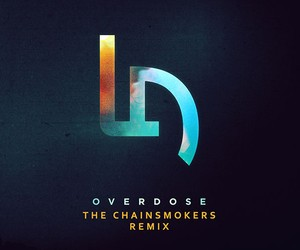 Little Daylight - Overdose (The Chainsmokers Rmx)