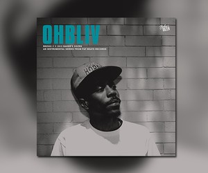 Fat Beats Records present: Baker's Dozen – Ohbliv