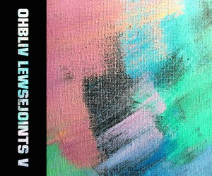 "Ohbliv – ""Lewse Joints V"" (Full Stream)"