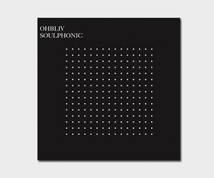 "Ohbliv - ""Soulphonic"" // Full Streams"