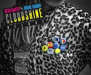 "Reva DeVito & Roane Namuh – ""Cloudshine Deluxe"""