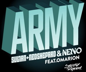 Sultan + Ned Shepard & NERVO feat. Omarion - Army