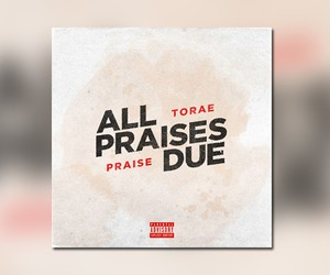 "Torae - ""All Praises Due"" // Full Stream"