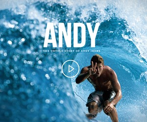 ANDY: The Untold Story of Andy Irons