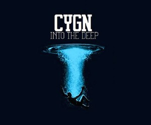 "BLVNT Records presents: C Y G N – ""Into The Deep"""
