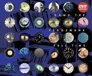 "Damu The Fudgemunk – ""Full Time"" (Full Stream)"