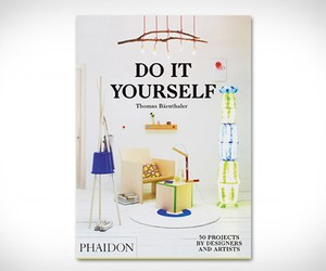 Do It Yourself: 50 Projects by Designers and Artis