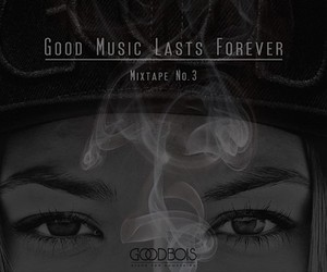 A Good Music Lasts Forever Mixtape No. 3