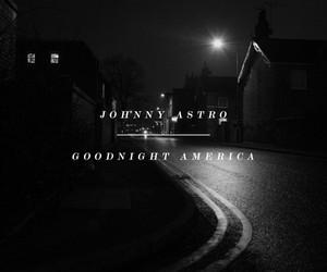 Johnny Astro x Adele - Goodnight America