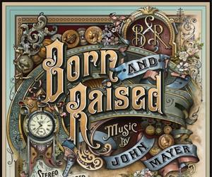 John Mayer – Born And Raised