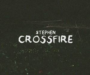 Listen: Stephen - Crossfire