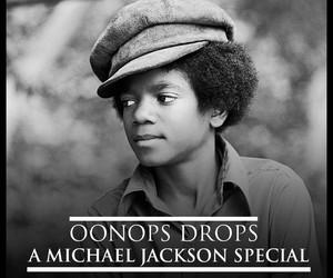 """Oonops Drops – """"A Michael Jackson Special"""""""