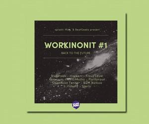 splash! Mag presents: WORKINONIT #1